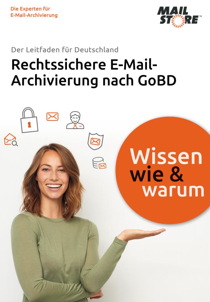 Rechtssichere E-Mail Archivierung nach GOBD